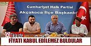 CHP FINDIK FİYATINI KABUL EDİLEMEZ BULDU...