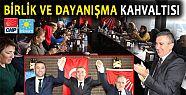 CHP VE İYİ PARTİ ADAYLARI KAHVALTIDA...