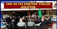 CHP VE İYİ PARTİDE KEYİFLER YERİNDE...