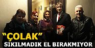 ÇOLAK VE ARKADAŞLARI OSMANİYE'Yİ KARIŞ...