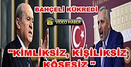 DEVLET BAHÇELİ KORKMAZA FENA YÜKLENDİ...