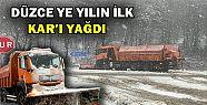 DÜZCE'DE YILIN İLK KARI DÜŞTÜ!