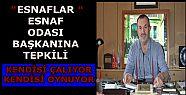 ESNAFLAR 'ESNAF' ODASI SEÇİMLERİNE...