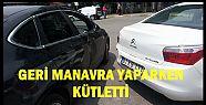GERİ GERİ GELİRKEN KAZA YAPTI...
