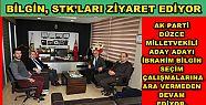 İBRAHİM BİLGİN, STK'LARI ZİYARET...