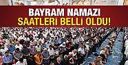 İL İL BAYRAM NAMAZI SAATLERİ...