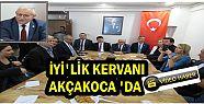 İYİ PARTİ'DEN AKÇAKOCA'YA ÜST DÜZEY...