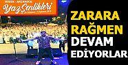 ORGANİZASYON FİRMASI ZARAR ETMESİNE RAĞMEN...
