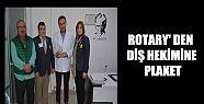 ROTARY'DEN BİR PLAKET DAHA ( VİDEO HABER...