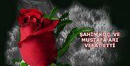 Şahin Koç ve Mustafa Arı vefat etti.