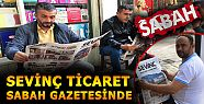 SEVİNÇ TİCARET'TEN SABAH GAZETESİNE...