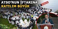 TİCARET ODASI, ÜYELERE VE PROTOKOLE İFTAR...