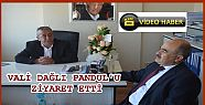VALİ HAYIRSEVER İŞ ADAMI PANDUL'U ZİYARET...