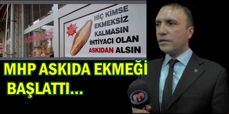 """TÜM FIRINLARDA """"ASKIYA"""" EKMEK KOYDURDU"""