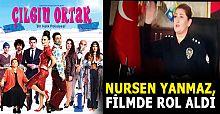 'Başkomiser Nursen Yanmaz' rolüyle sinema filminde oynadı