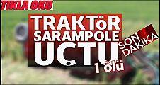 Düzce'de Traktör Şarampole Uçtu: 1 Ölü