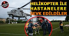 Akçakoca'da selde yaralananlar helikopter ile hastanelere sevk edildi