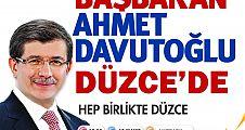 Başbakan Ahmet Davutoğlu Düzce'ye Geliyor