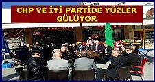 CHP VE İYİ PARTİDE KEYİFLER YERİNDE