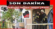 Akçakoca'da Psikiyatri hastası yangın çıkarttı