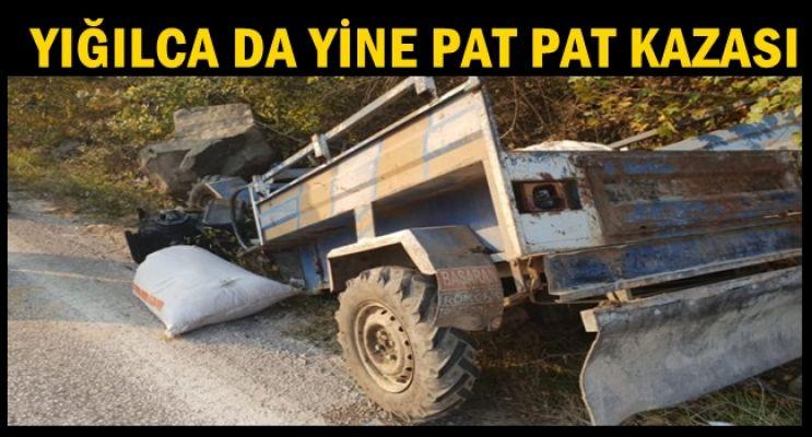 YIĞILCA DA PAT PAT KAZASI
