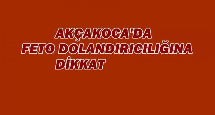 AKÇAKOCA'DA TELEFON DOLANDIRICILIĞINA DİKKAT