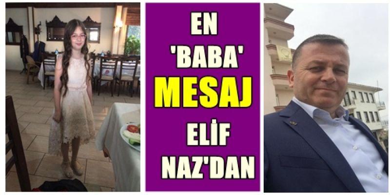 Elif Naz'dan babasına duygu yüklü 'Babalar Günü' mesajı