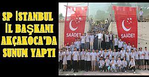 SAADET PARTİSİ İSTANBUL İL BAŞKANI AKÇAKOCA'YA GELDİ