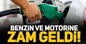 BENZİNE VE MOTORİNE ZAM GELDİ